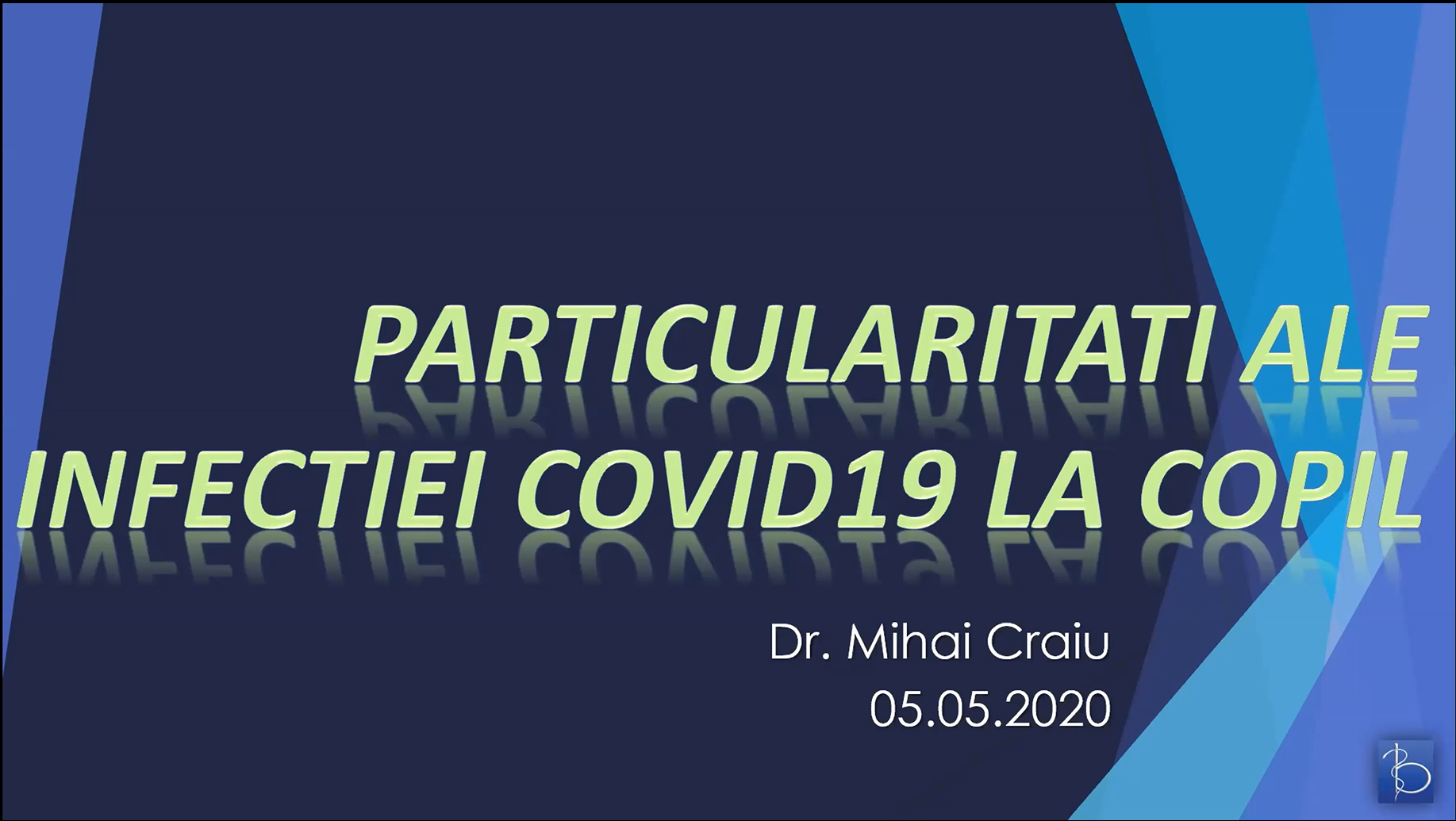 Particularitati ale infectiei COVID 19 la COPIL