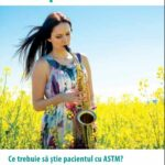 Ce trebuie sa știe pacientul cu astm?