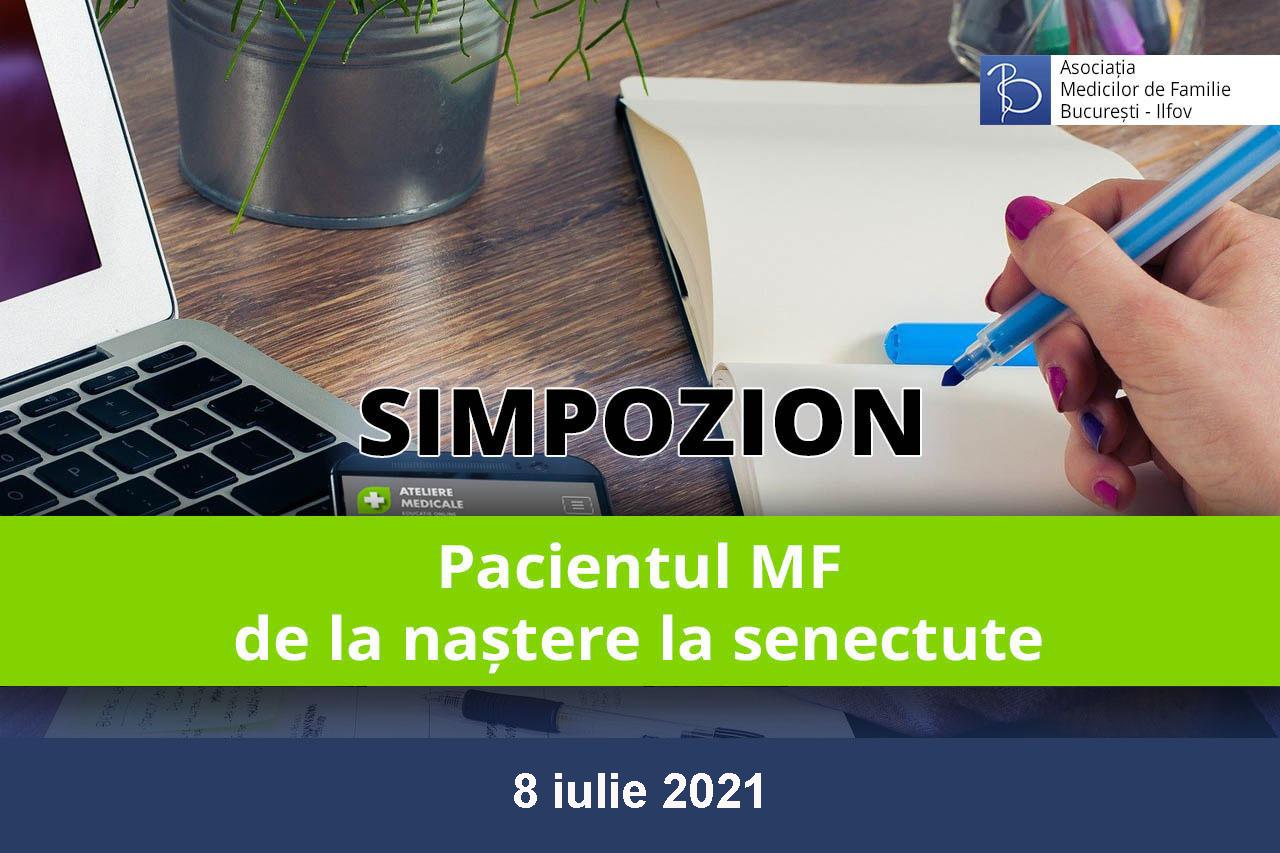 Pacientul MF – de la naștere la senectute (8 iulie 2021)