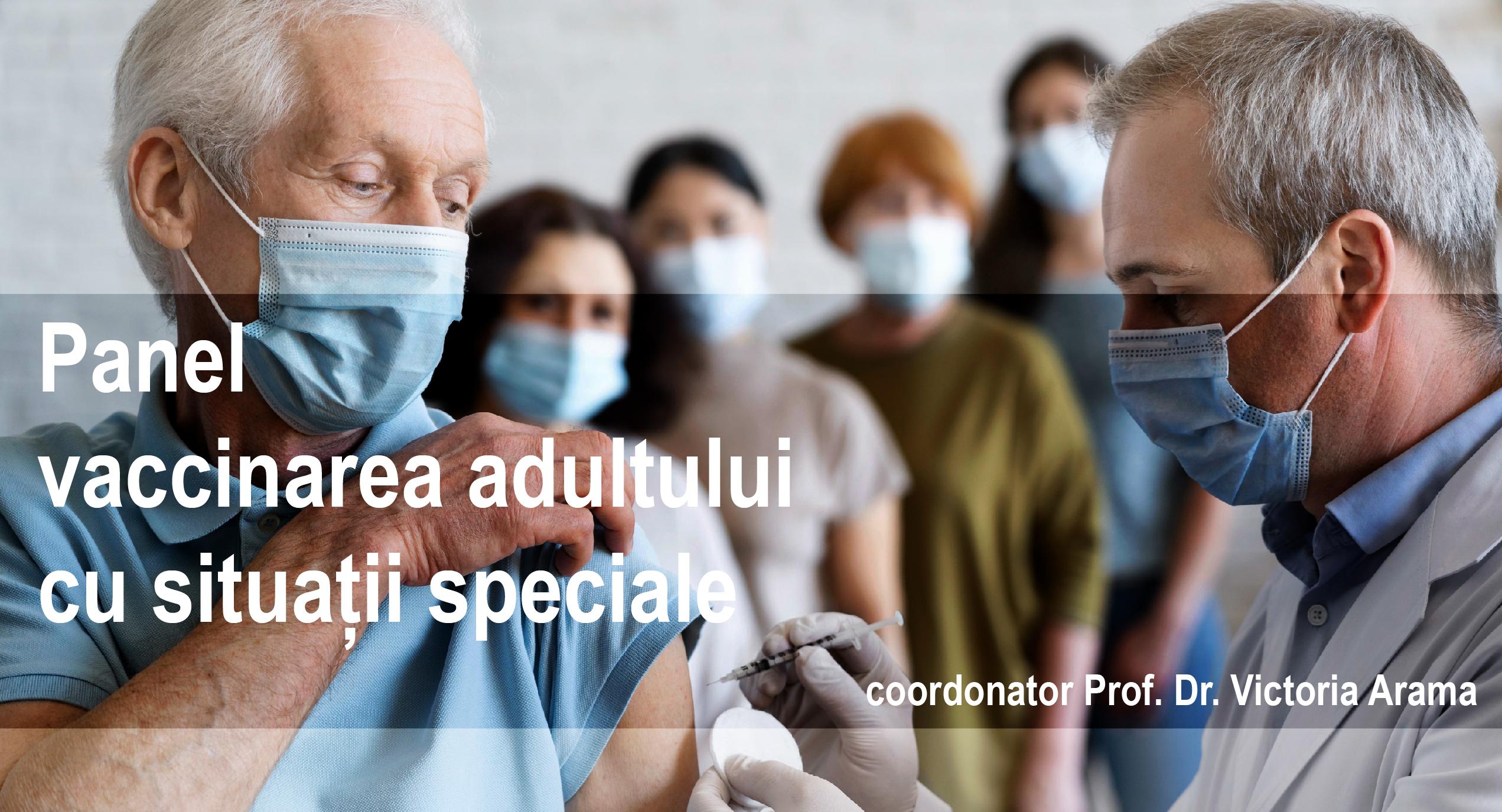 Panel vaccinarea adultului cu situații speciale