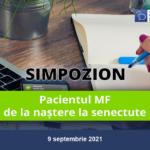 Pacientul MF – de la naștere la senectute (9 septembrie 2021)